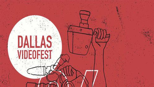 Dallas VideoFest 26