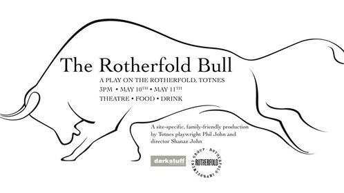 Free site specific theatre event this May in the historic setting of the Rotherfold square, Totnes Devon. Did I mention its Free? Oh yes I did.