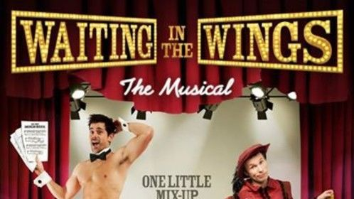 Poster for WAITING IN THE WINGS THE MUSICAL   http://www.imdb.com/title/tt2741090/