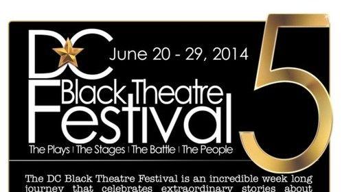 #DCBlackTheatreFestival June 20-29, 2014