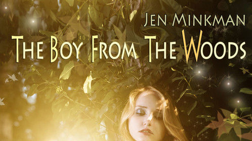 The English edition of my second YA paranormal novel The Boy From the Woods