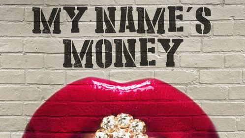 My name's Money http://www.youtube.com/watch?v=3Ae09aIQgfw&list=UUt-r91PiuIWTWcCFpVoXAlQ&feature=share