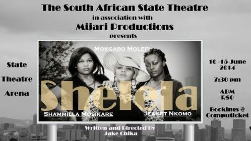 SHELELA the stage production.