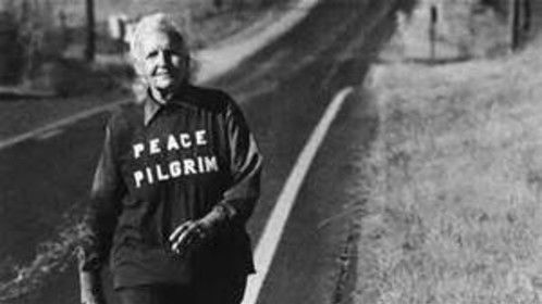Peace Pilgrim - the subject of my one act play - who walked 7 times across the country -- 25,000 miles when she stopped counting -- advocating a peaceful solution to world conflict that begins with the individual.  Quite a woman!