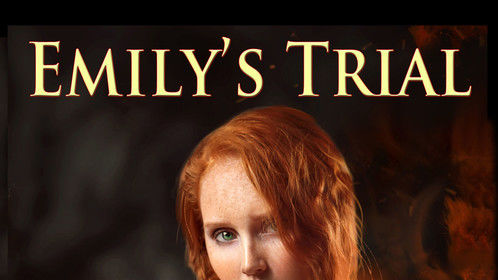 Emily's Trial, Book 2 of the Akasha Chronicles