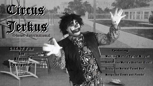 Old Circus Jerkus promo poster.