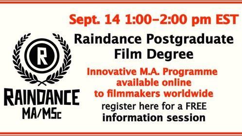 Our next online information session is Sept. 14, 2014:  http://bit.ly/raindancepostgradinfo_sept14