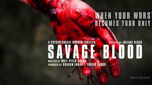 Savage Blood Horror Thriller by Juliane Block, Graham Inman, Wolf-Peter Arand & Xavier Agudo - Photo by Jacob Steiger