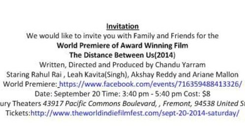 Invitation to the World Premiere of Award Winning Indie Film - The Distance Between Us(2014)