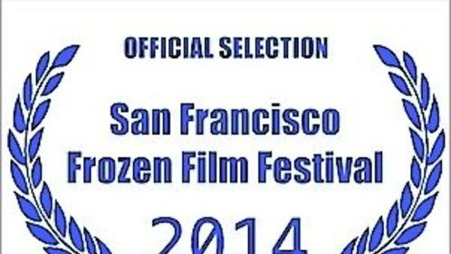 Death Has a Son- Winner Best Director at San Francisco Frozen Film Festival