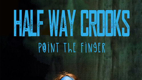 Official poster for:  Half Way Crooks - point the finger