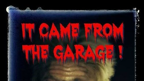 IT Came from the Garage promo
