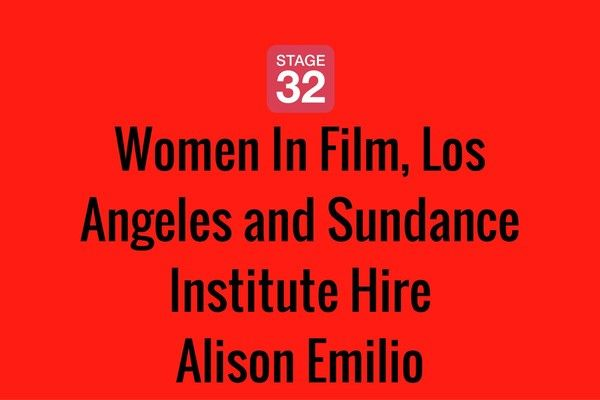 Women In Film, Los Angeles and Sundance Institute Hire Alison Emilio
