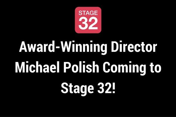 Award-Winning Director Michael Polish Coming to Stage 32!