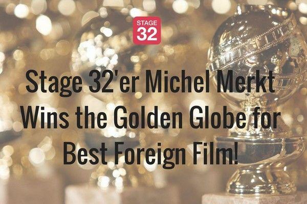 Stage 32'er Michel Merkt Wins the Golden Globe for Best Foreign Film!