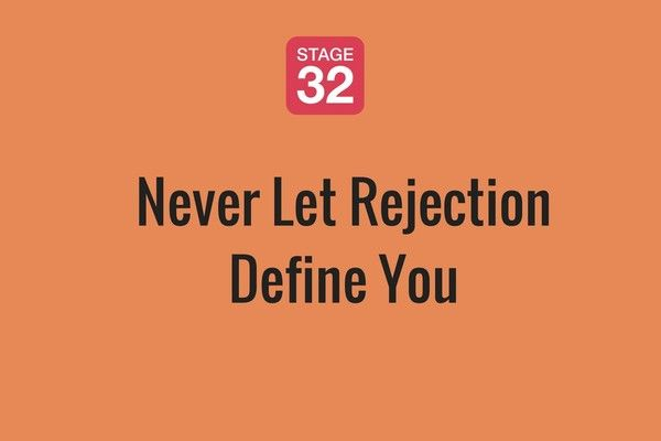 Never Let Rejection Define You