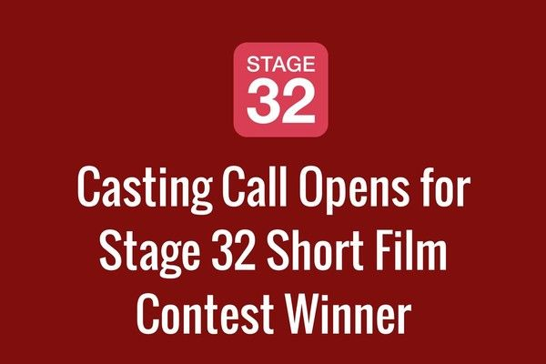 Casting Call for Stage 32 Short Film Contest Winner