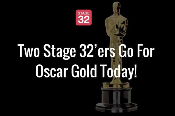 Two Stage 32'ers Go For Oscar Gold Today!