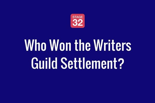 The Writers Guild Settlement. Who Won? Who Lost? What's Next?