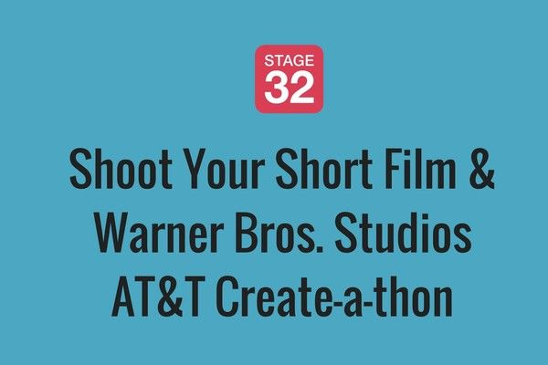 Shoot Your Short Film at Warner Bros. Studios - AT&T Create-a-thon