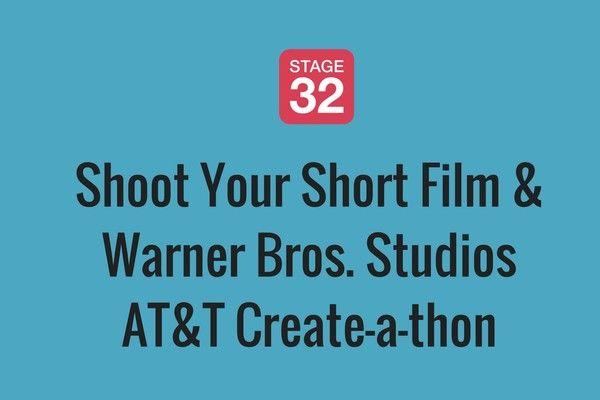 Shoot Your Short Film at Warner Bros. Studios - AT&T Create-a-thon