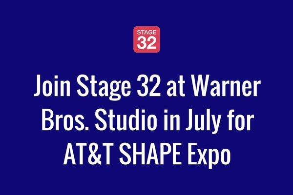 Join Stage 32 at Warner Bros. in July for AT&T SHAPE