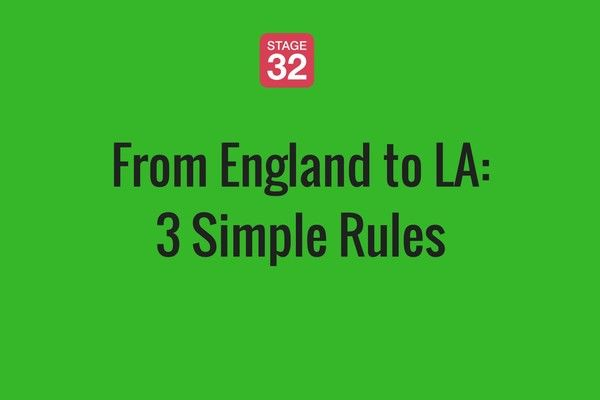 From England to LA: 3 Simple Rules