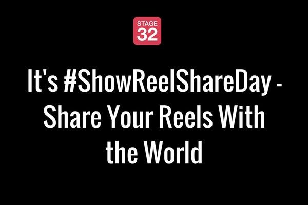 It's Show Reel Share Day - Share Your Reels With the World