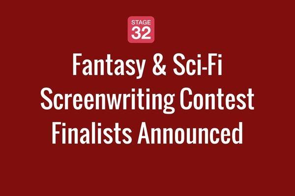 Fantasy & Sci-Fi Screenwriting Contest Finalists Announced