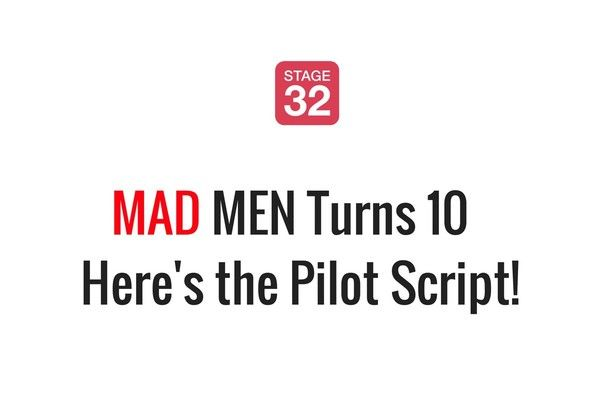 Mad Men Turns 10 - Here's the Pilot Script!