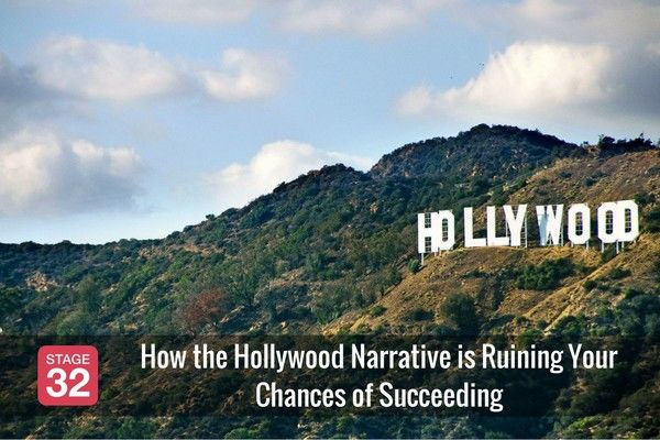 How the Hollywood Narrative is Ruining Your Chances of Succeeding