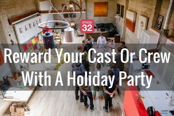 Reward Your Cast Or Crew With A Holiday Party