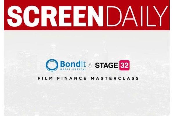 Bondit Media Capital + Stage 32 Launch Film Finance Master Class Series