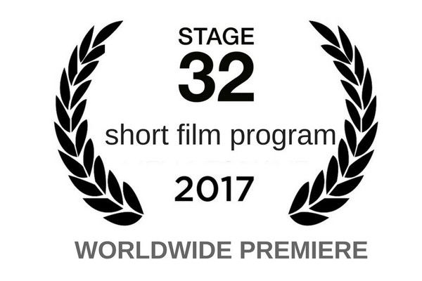 Worldwide Premiere of the 2nd Annual Stage 32 Short Film Program