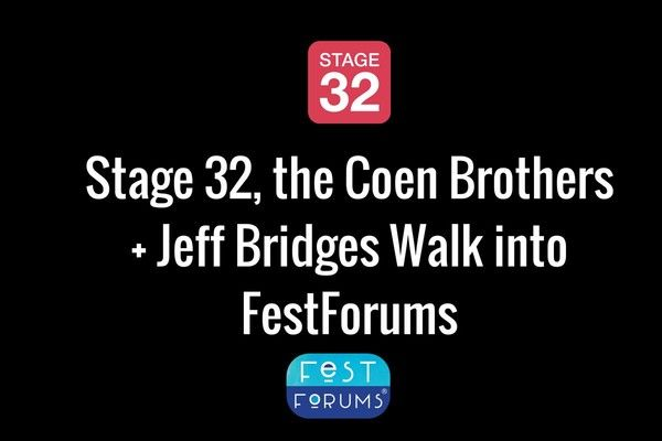 Stage 32, the Coen Brothers + Jeff Bridges Walk into FestForums