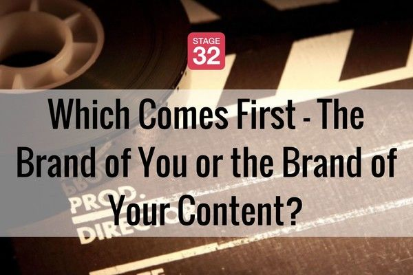 Which Comes First - The Brand of You or the Brand of Your Content?