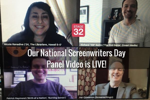 Our National Screenwriter's Day Panel Video is LIVE!
