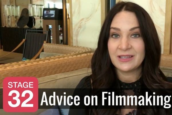Advice from Stage 32 Filmmakers