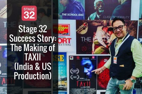 Stage 32 Success Story: The Making of TAXII (India & US Production)