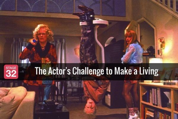 The Actor's Challenge to Make a Living