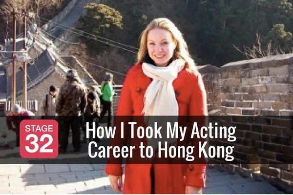 How I Took My Acting Career to Hong Kong