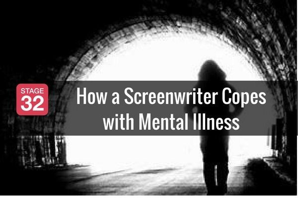 How a Screenwriter Copes with Mental Illness