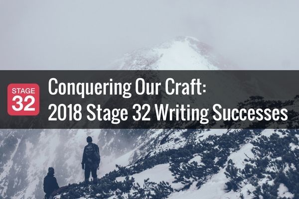 Conquering Our Craft: 2018 Stage 32 Writing Successes