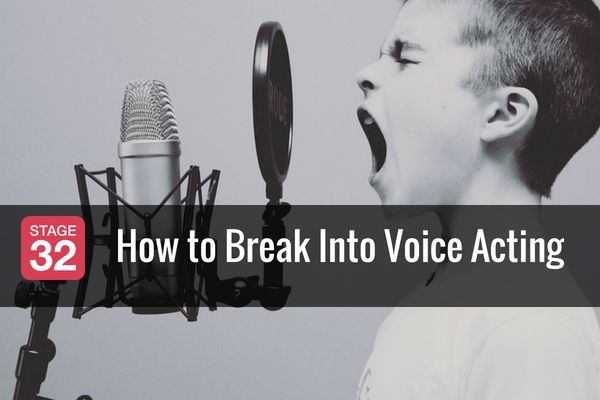 6 Steps to Break Into Voice Acting