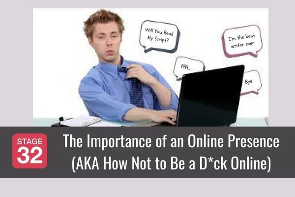 The Importance of an Online Presence (AKA How Not to Be a D*ck Online)