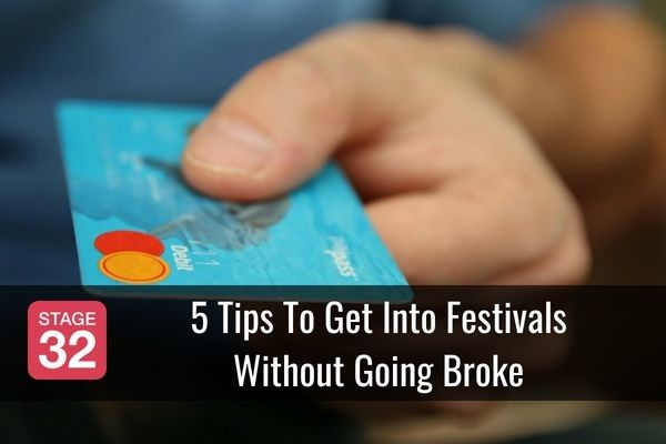 5 Tips To Get Into Festivals Without Going Broke
