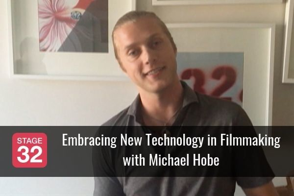Embracing New Technology in Filmmaking with Michael Hobe
