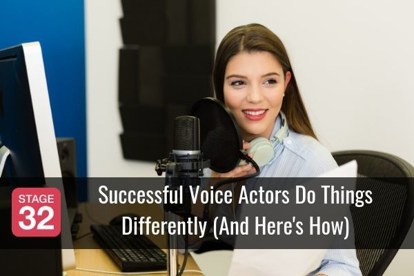 Successful Voice Actors Do Things Differently (And Here's How)