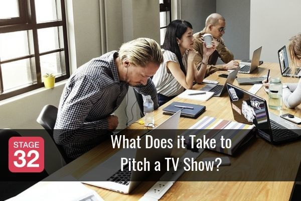 What Does it Take to Pitch a TV Show?