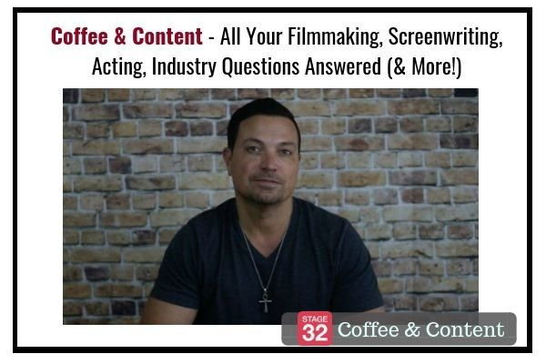 Coffee and Content - All Your Filmmaking, Screenwriting, Acting, Industry Questions Answered (& More!)